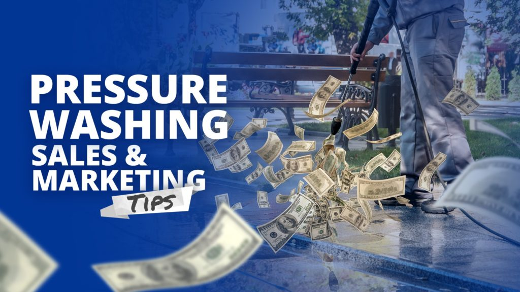pressure-washing-sales-marketing-tips