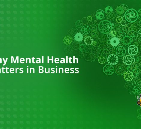 Why Mental Health Matters in Business